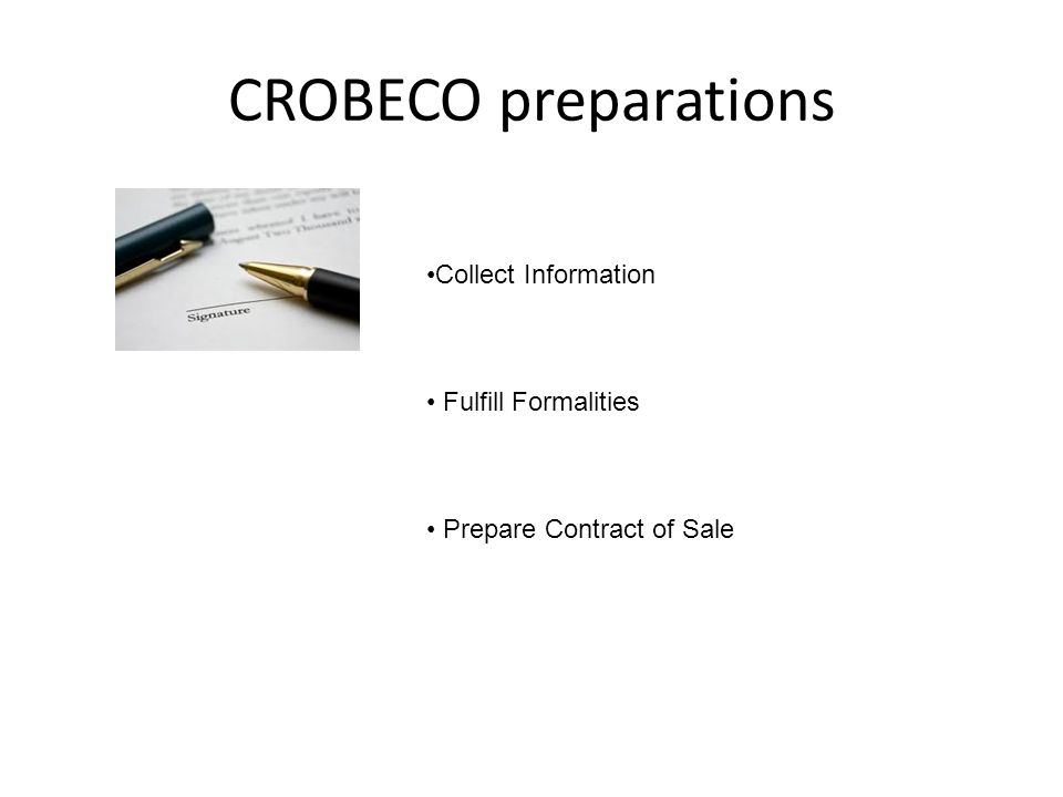 CROBECO preparations Collect Information Fulfill Formalities Prepare Contract of Sale