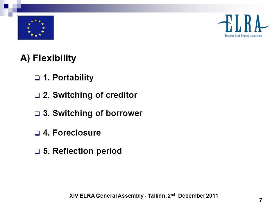 XIV ELRA General Assembly - Tallinn, 2 nd December 2011 7 A) Flexibility 1.