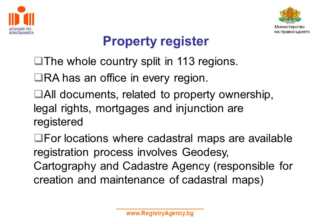 ___________________________ www.RegistryAgency.bg Property register The whole country split in 113 regions.