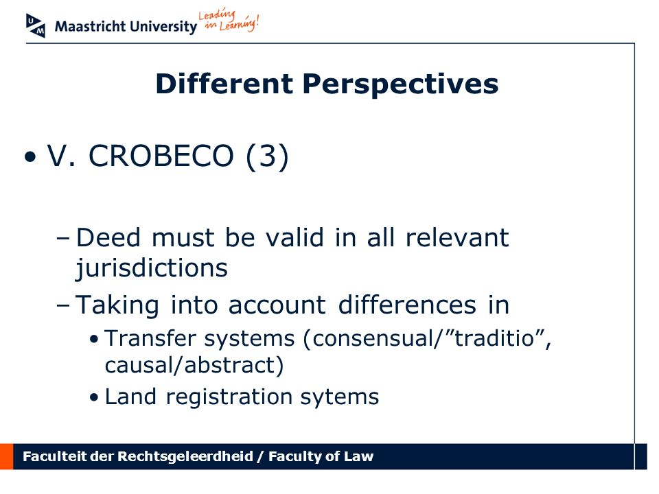 Faculteit der Rechtsgeleerdheid / Faculty of Law Different Perspectives V.