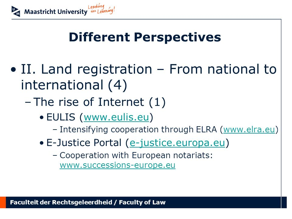 Faculteit der Rechtsgeleerdheid / Faculty of Law Different Perspectives II.