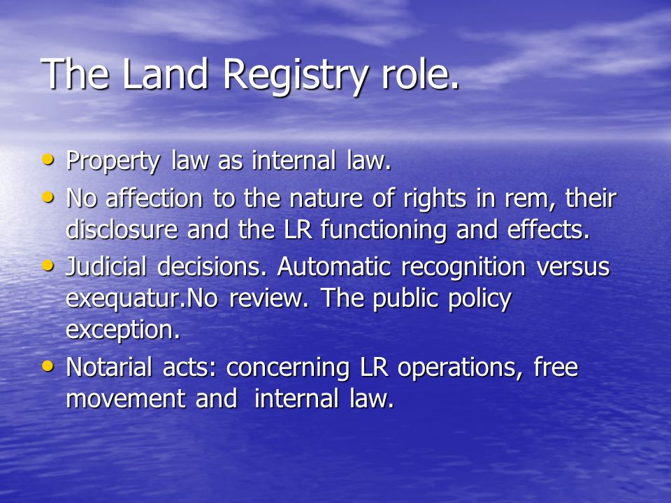 The Land Registry role.Effects on third parties.