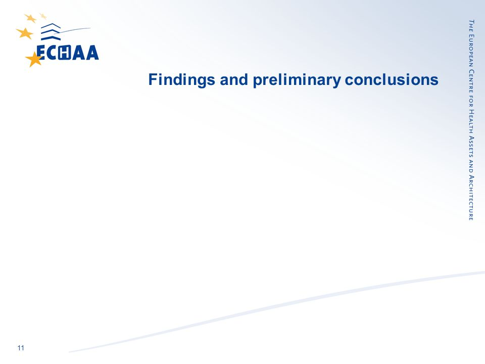 11 Findings and preliminary conclusions