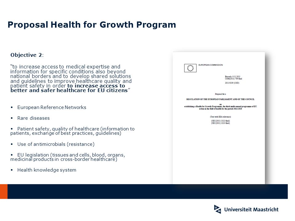 Proposal Health for Growth Program Objective 2: to increase access to medical expertise and information for specific conditions also beyond national b