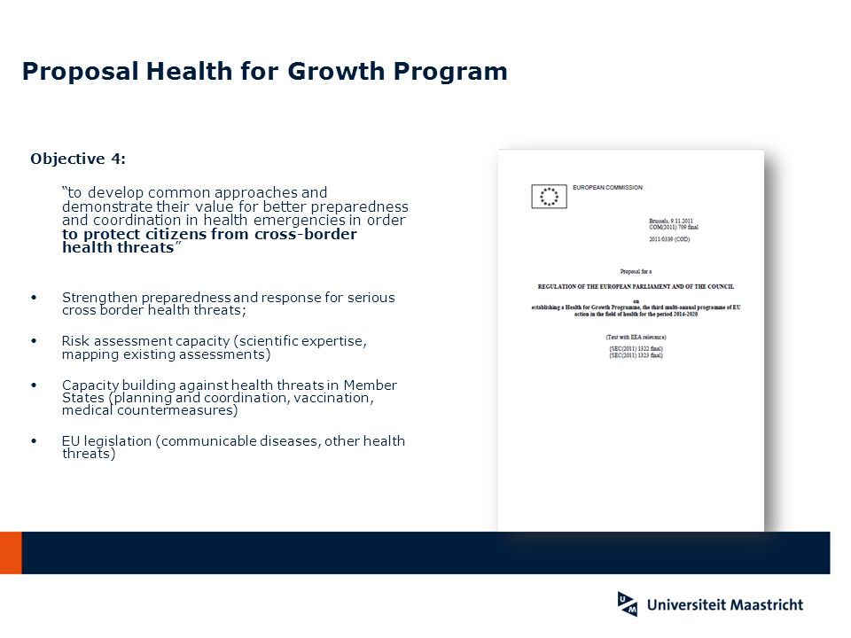 Proposal Health for Growth Program Objective 4: to develop common approaches and demonstrate their value for better preparedness and coordination in h