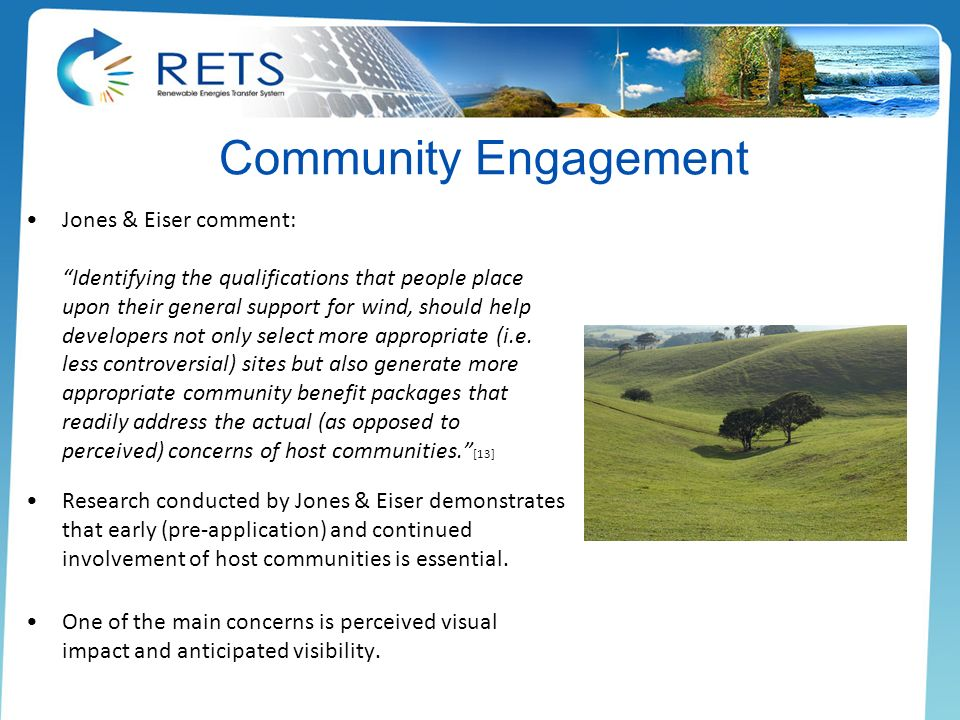 Community Engagement Jones & Eiser comment: Identifying the qualifications that people place upon their general support for wind, should help develope