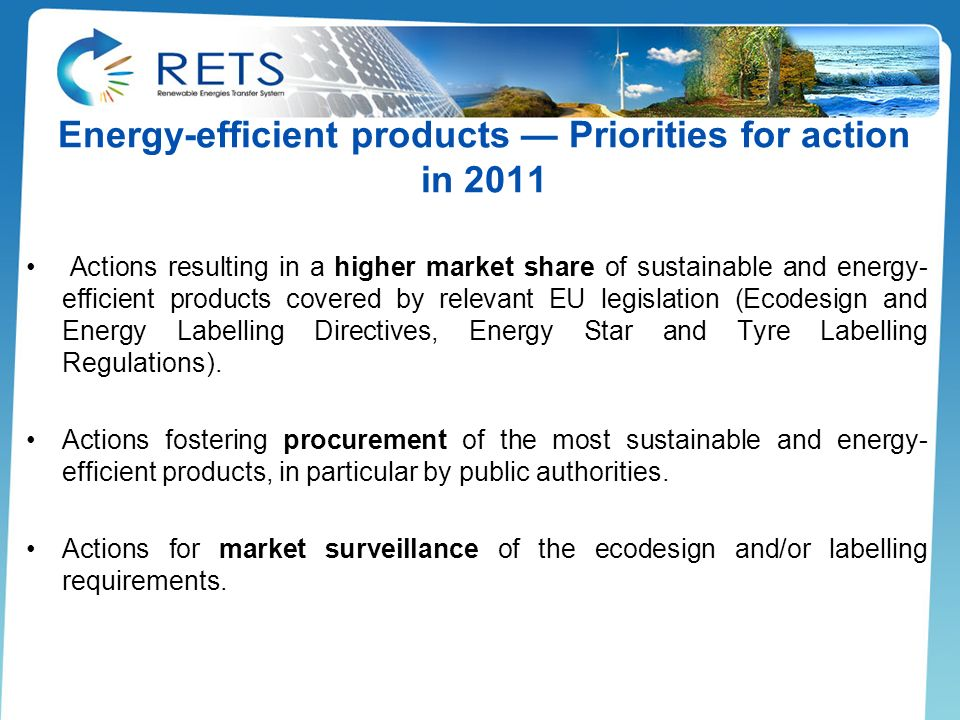 Energy-efficient products Priorities for action in 2011 Actions resulting in a higher market share of sustainable and energy- efficient products cover