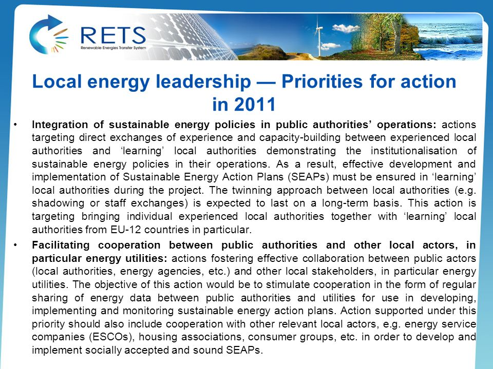 Local energy leadership Priorities for action in 2011 Integration of sustainable energy policies in public authorities operations: actions targeting d