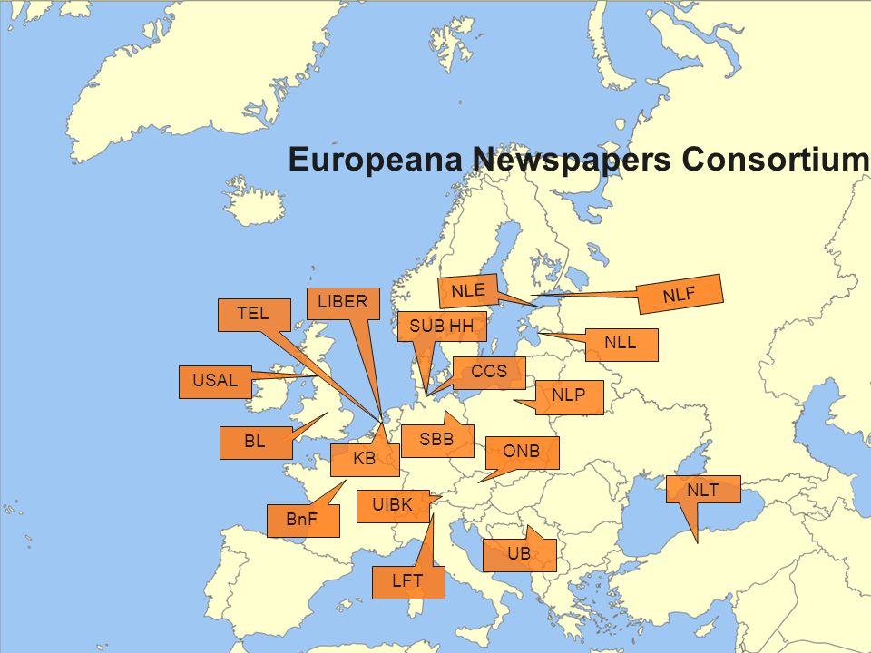 Europeana Newspapers Consortium NLF SBB ONB NLP BnF NLE SUB HH USAL NLL KB LIBER CCS NLT UB UIBK LFT BL TEL