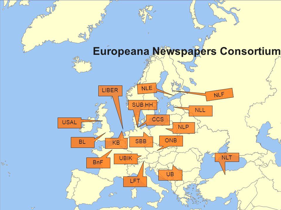 Europeana Newspapers Consortium NLF SBB ONB NLP BnF NLE SUB HH USAL NLL KB LIBER CCS NLT UB UBIK LFT BL