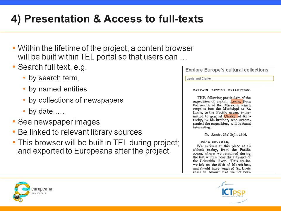 4) Presentation & Access to full-texts Within the lifetime of the project, a content browser will be built within TEL portal so that users can … Search full text, e.g.