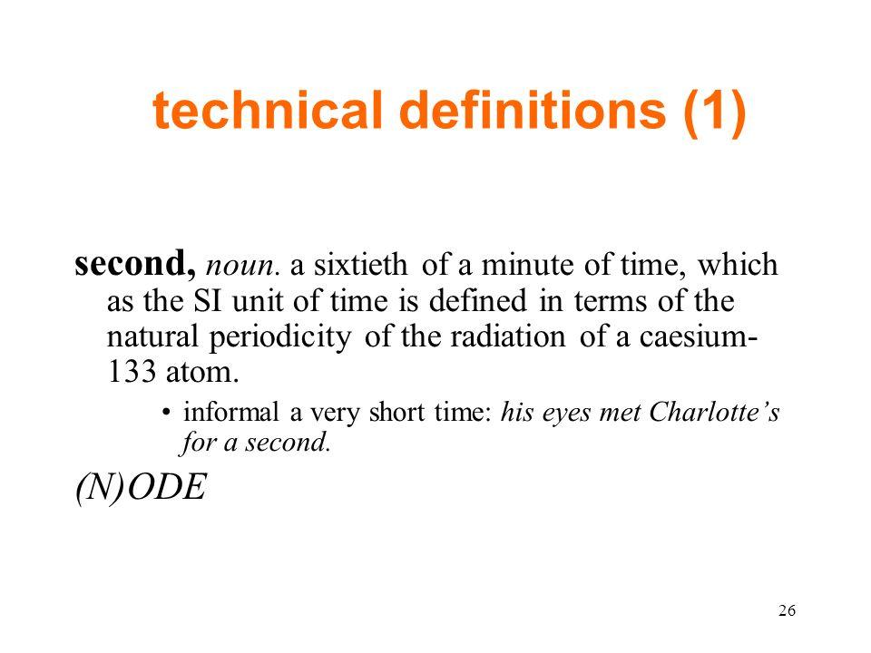 technical definitions (1) second, noun.