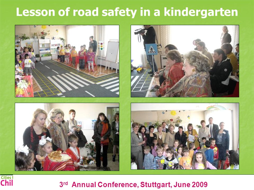 3 rd Annual Conference, Stuttgart, June 2009 Lesson of road safety in a kindergarten