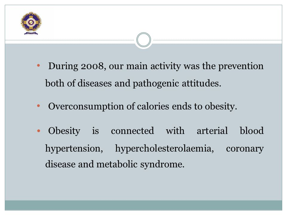 Obesity presupposes correct nutrition, development of healthy nutrition attitudes.