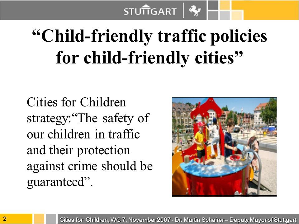 Cities for Children, WG 7, November 2007 - Dr.