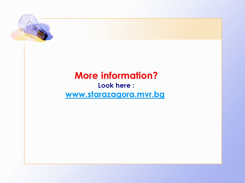 More information Look here : www.starazagora.mvr.bg