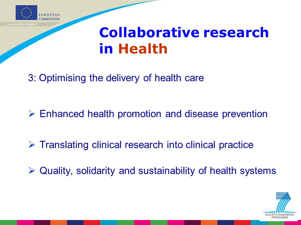 Indridi Benediktsson 3: Optimising the delivery of health care Enhanced health promotion and disease prevention Translating clinical research into clinical practice Quality, solidarity and sustainability of health systems Collaborative research in Health