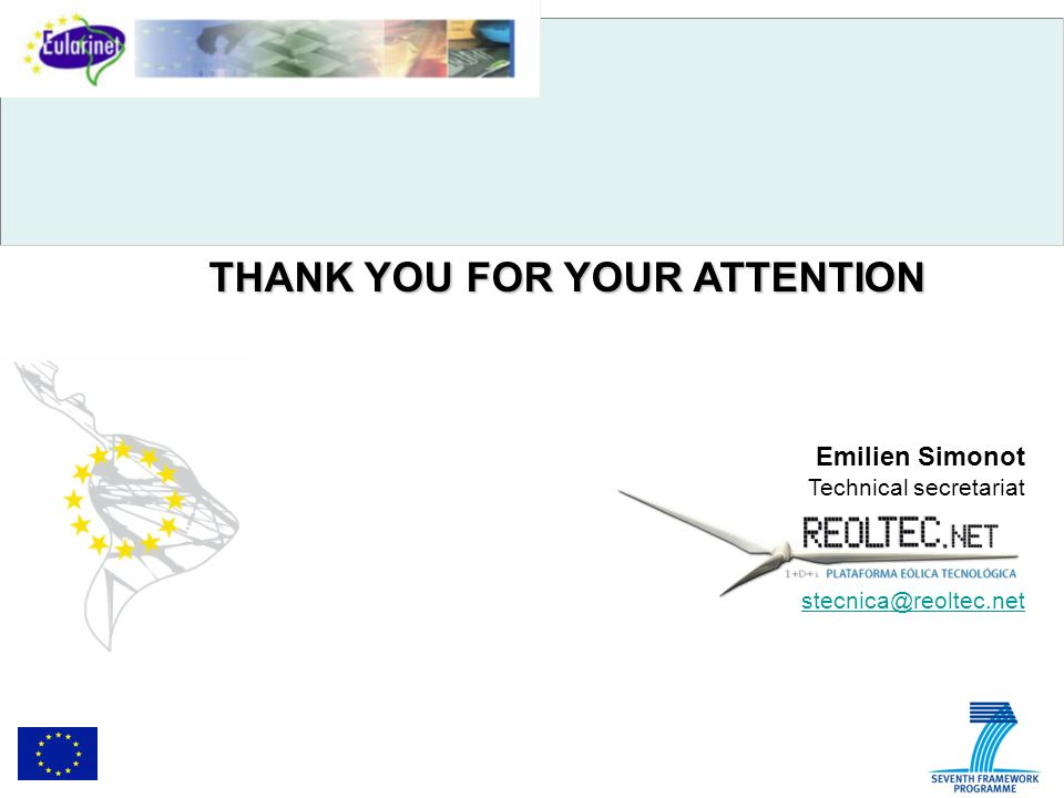 THANK YOU FOR YOUR ATTENTION Emilien Simonot Technical secretariat stecnica@reoltec.net