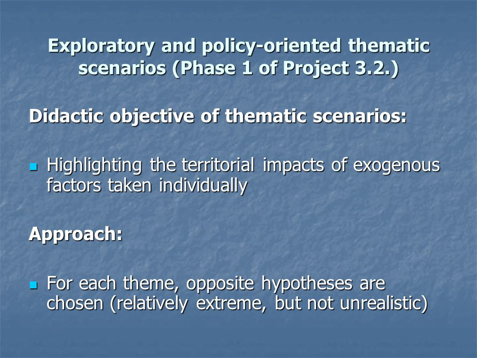 Integrated scenario Socio-economically and territorially cohesive Europe Basic hypotheses: Basic hypotheses: - Strong EU cohesion policy - Structural policies integrate competitiveness objectives