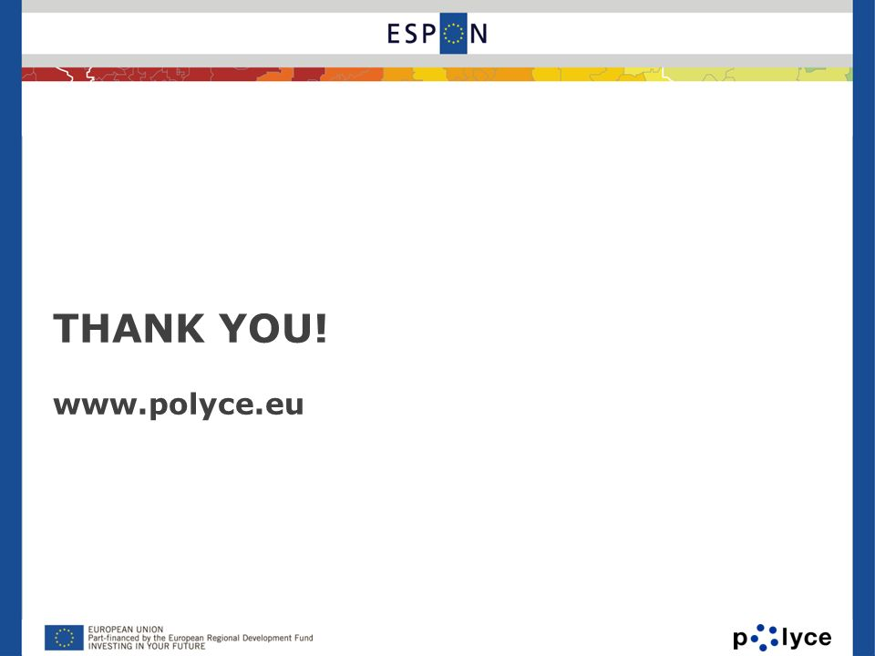 THANK YOU! www.polyce.eu