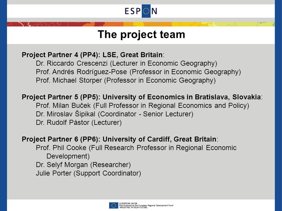 The project team Project Partner 4 (PP4): LSE, Great Britain: Dr.