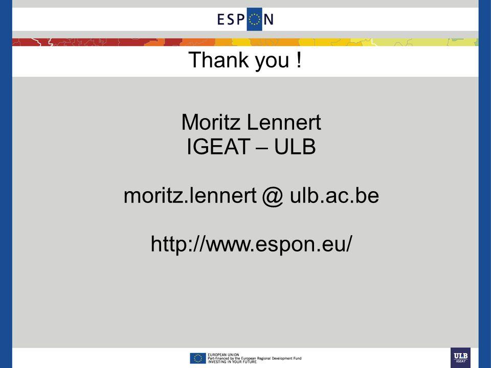 Thank you ! Moritz Lennert IGEAT – ULB moritz.lennert @ ulb.ac.be http://www.espon.eu/