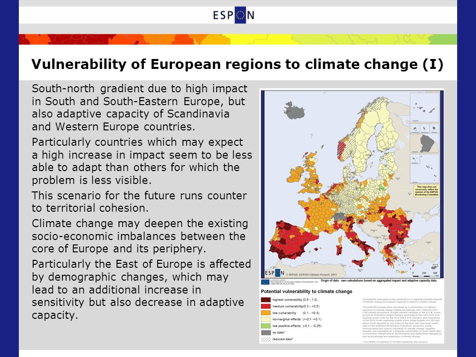 Vulnerability of European regions to climate change (I) South-north gradient due to high impact in South and South-Eastern Europe, but also adaptive c