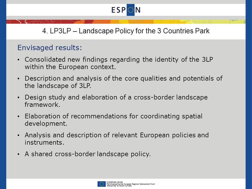 Envisaged results: Consolidated new findings regarding the identity of the 3LP within the European context. Description and analysis of the core quali