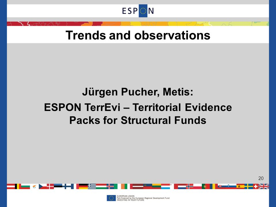 Jürgen Pucher, Metis: ESPON TerrEvi – Territorial Evidence Packs for Structural Funds Trends and observations 20