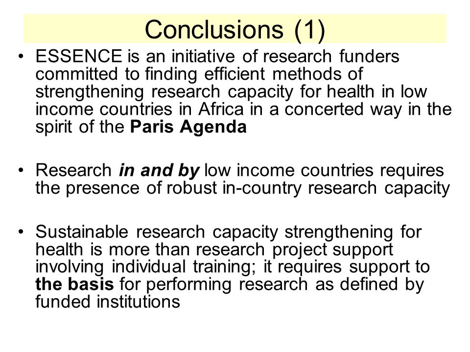 A concerted approach to research funding Support for the conditions/foundation for research Support for individual researchers Support for research projects –Finding opportunities to work with other donors and funders in the spirit of the Paris Declaration for Aid effectiveness Foundation and Basis Individual researchers