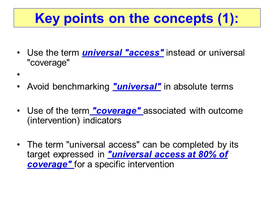 Key points on the concepts (1): Use the term universal