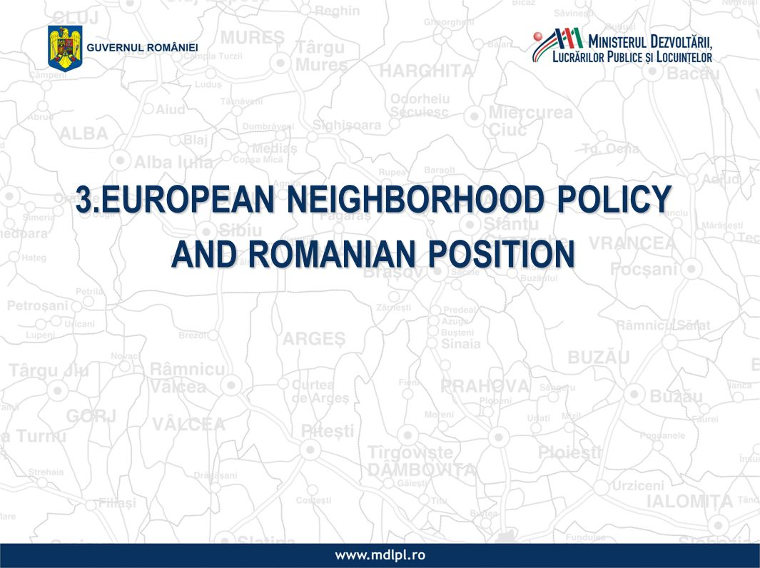 3.EUROPEAN NEIGHBORHOOD POLICY AND ROMANIAN POSITION