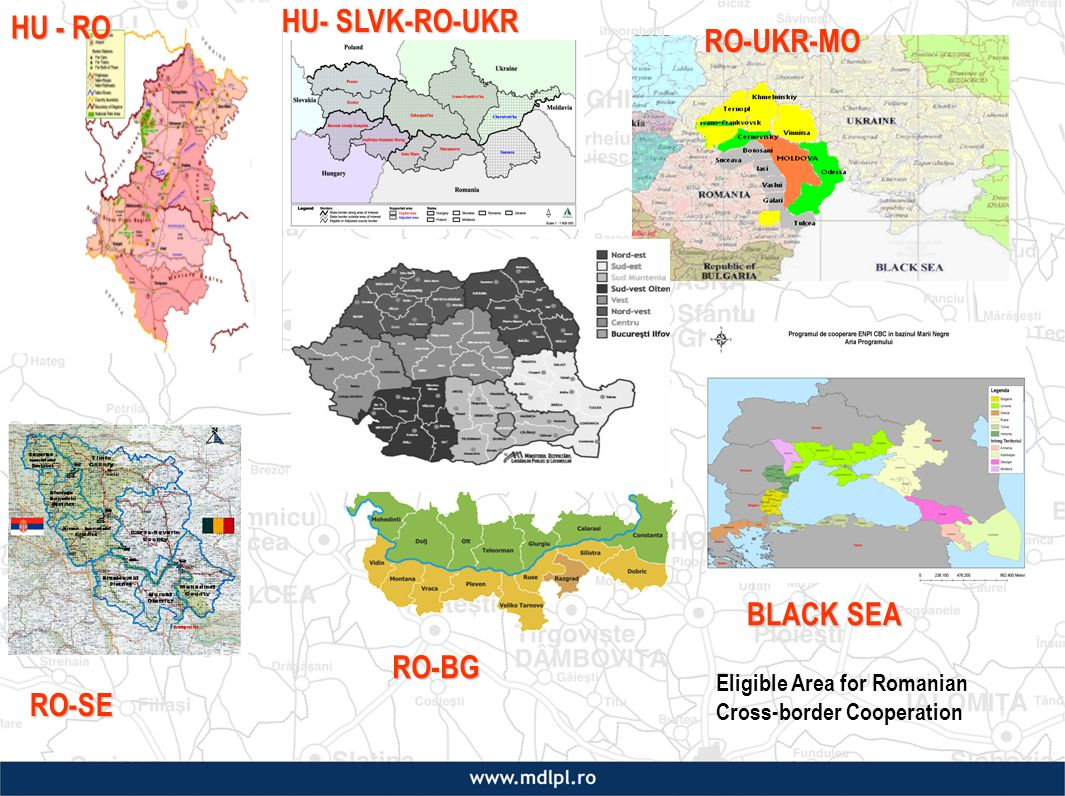 RO-BG RO-SE BLACK SEA BLACK SEA RO-UKR-MO RO-UKR-MO Eligible Area for Romanian Cross-border Cooperation HU- SLVK-RO-UKR HU - RO