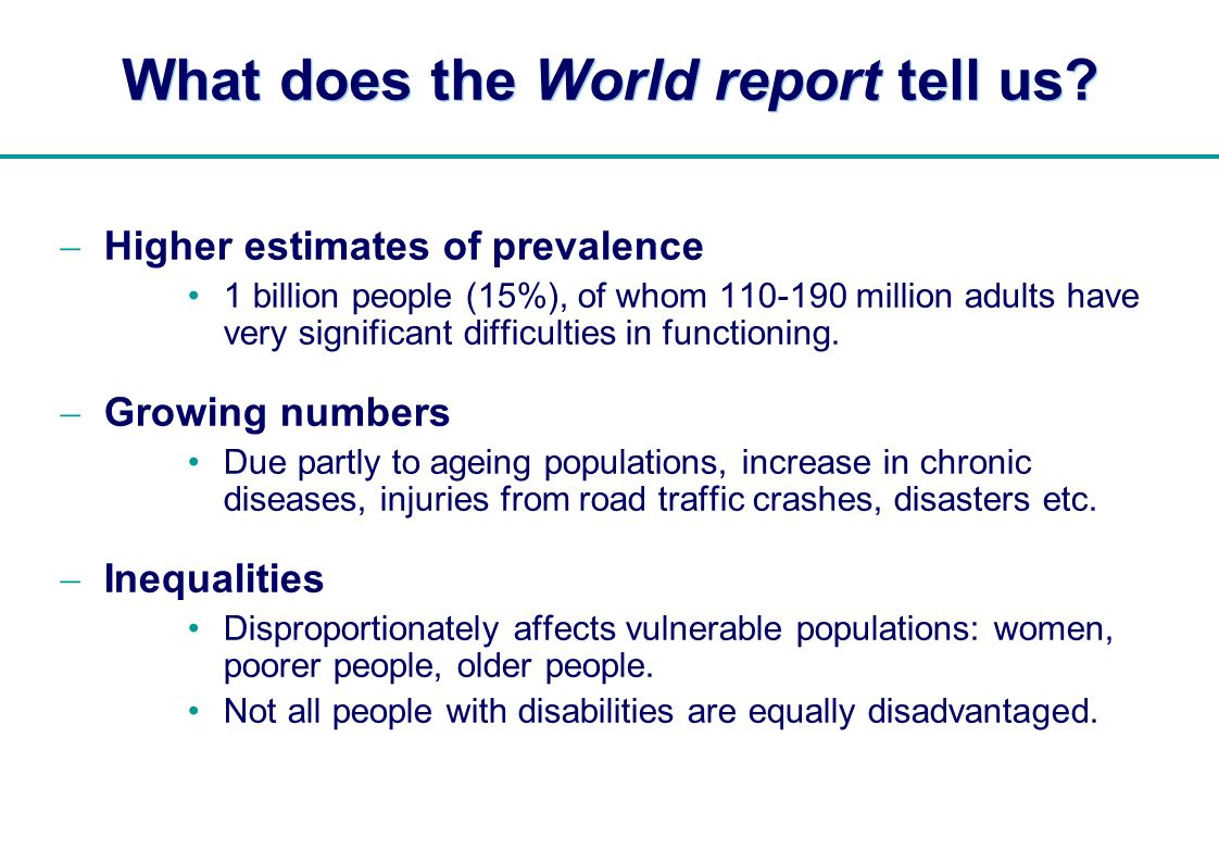 | What does the World report tell us.