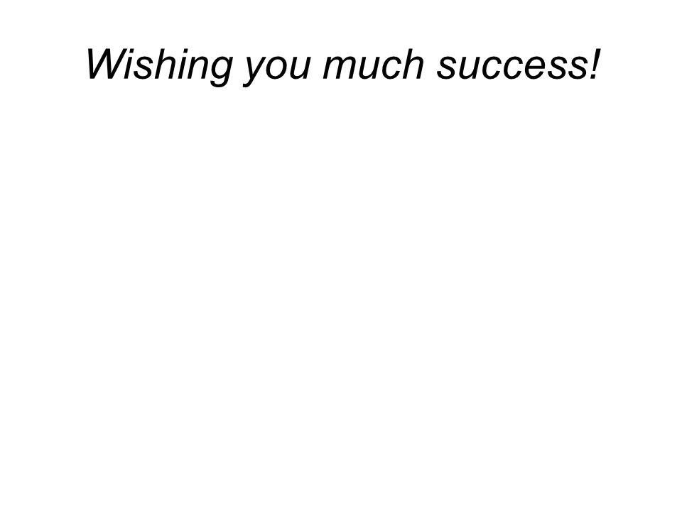 Wishing you much success!
