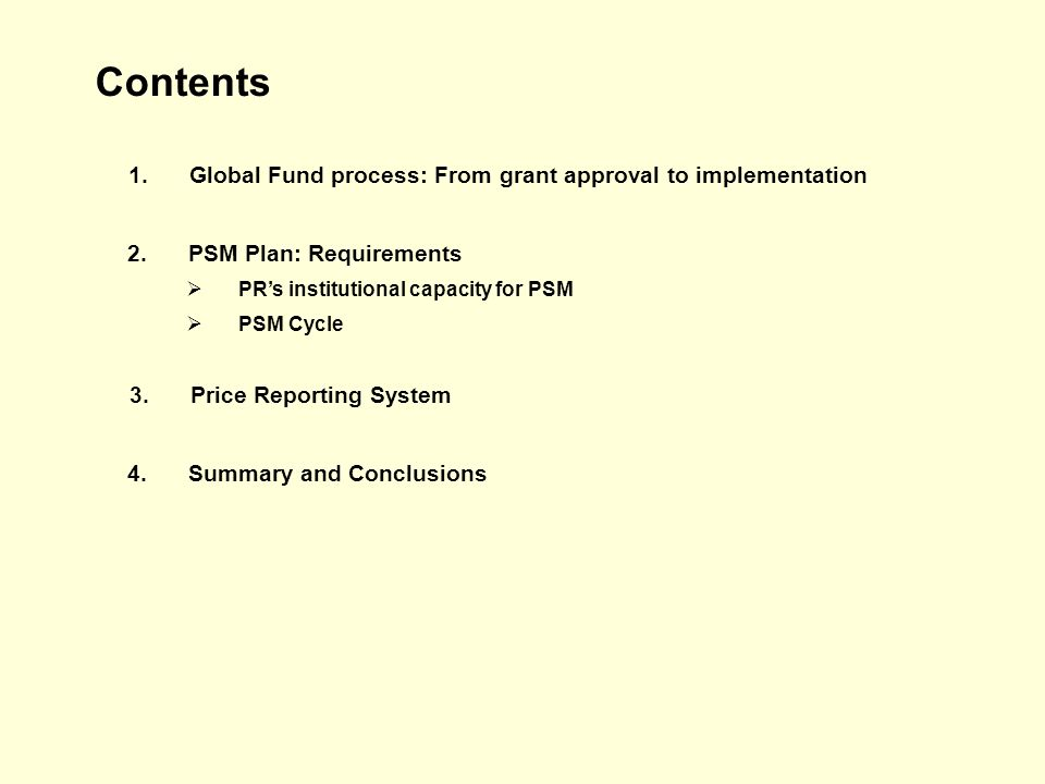 Global Fund Process: From grant approval to implementation Grant approved Global Fund approval & disbursement LFA conducts assessment PR submits PSM Plan to Global Fund Revise Plan Implemen- tation How far along are each of the countries…and how far will you be at the end of the week