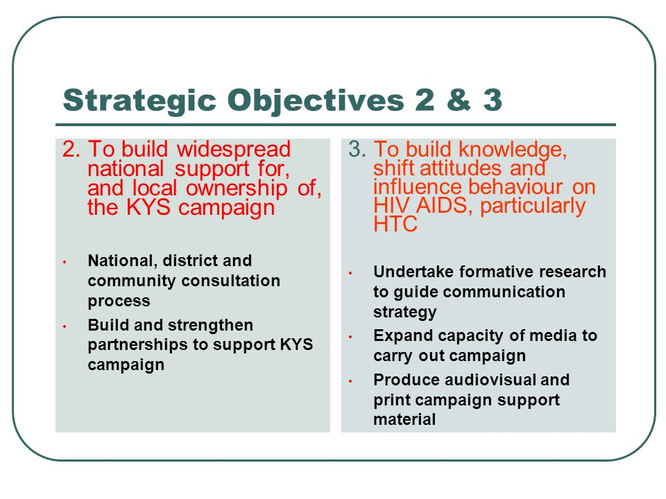 Strategic Objectives 2 & 3 2.