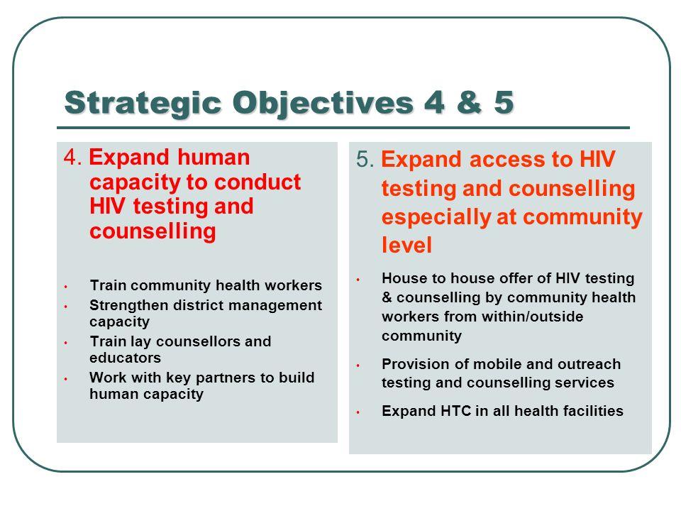 Strategic Objectives 4 & 5 4.