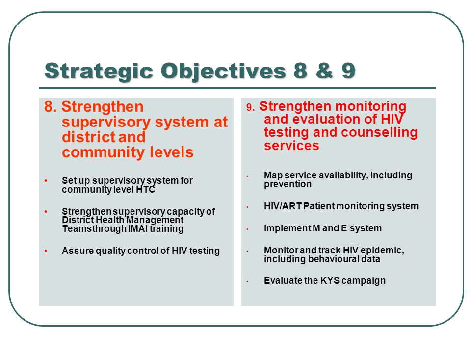 Strategic Objectives 8 & 9 8.