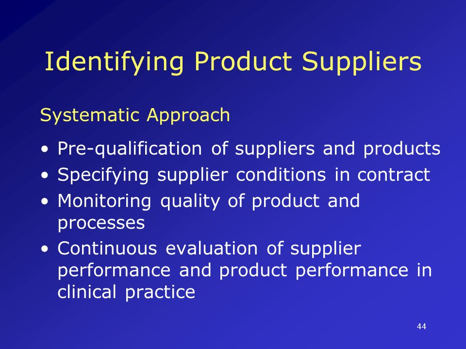 45 Identifying Product Suppliers Specify Conditions EvaluateMonitor