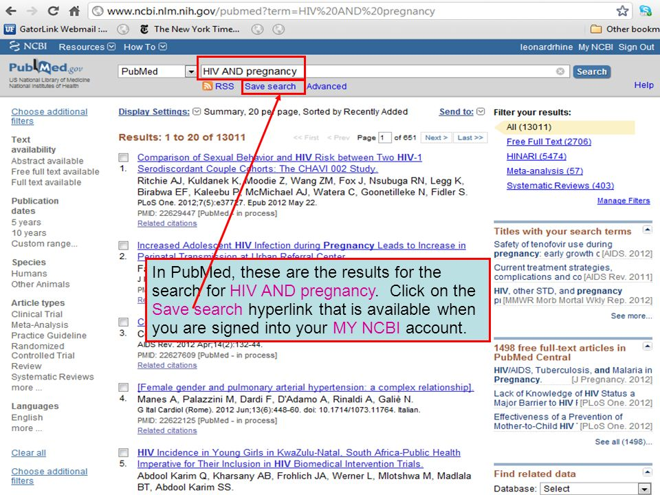 In PubMed, these are the results for the search for HIV AND pregnancy.
