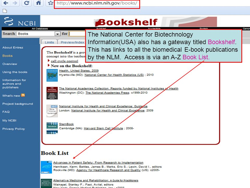 The National Center for Biotechnology Information(USA) also has a gateway titled Bookshelf.