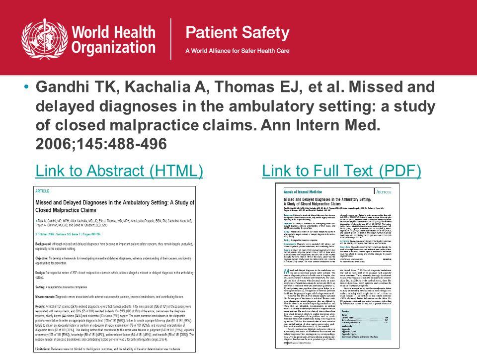 Gandhi TK, Kachalia A, Thomas EJ, et al.