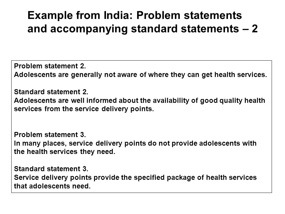 Problem statement 2. Adolescents are generally not aware of where they can get health services.