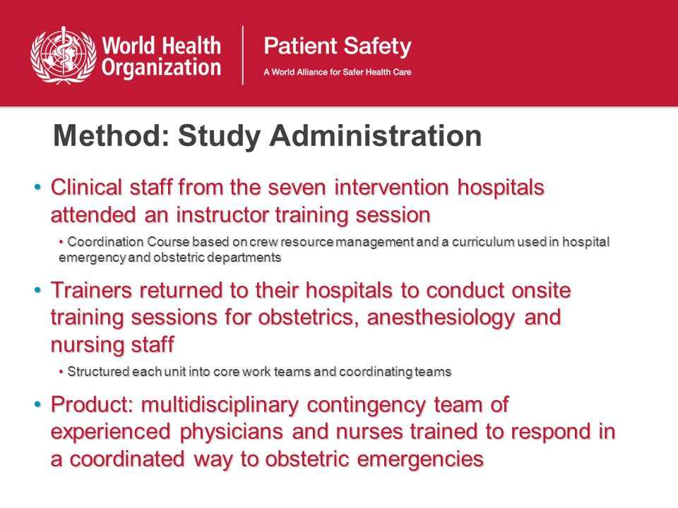 Method: Study Administration Clinical staff from the seven intervention hospitals attended an instructor training sessionClinical staff from the seven