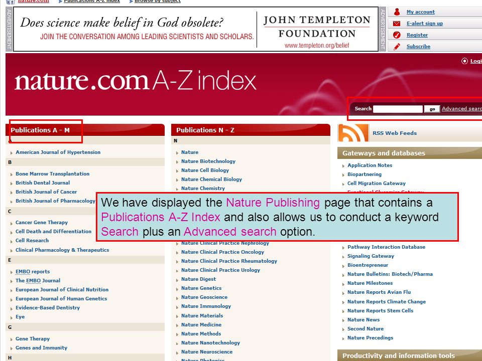 Nature Publishing Title A-Z List We have displayed the Nature Publishing page that contains a Publications A-Z Index and also allows us to conduct a keyword Search plus an Advanced search option.