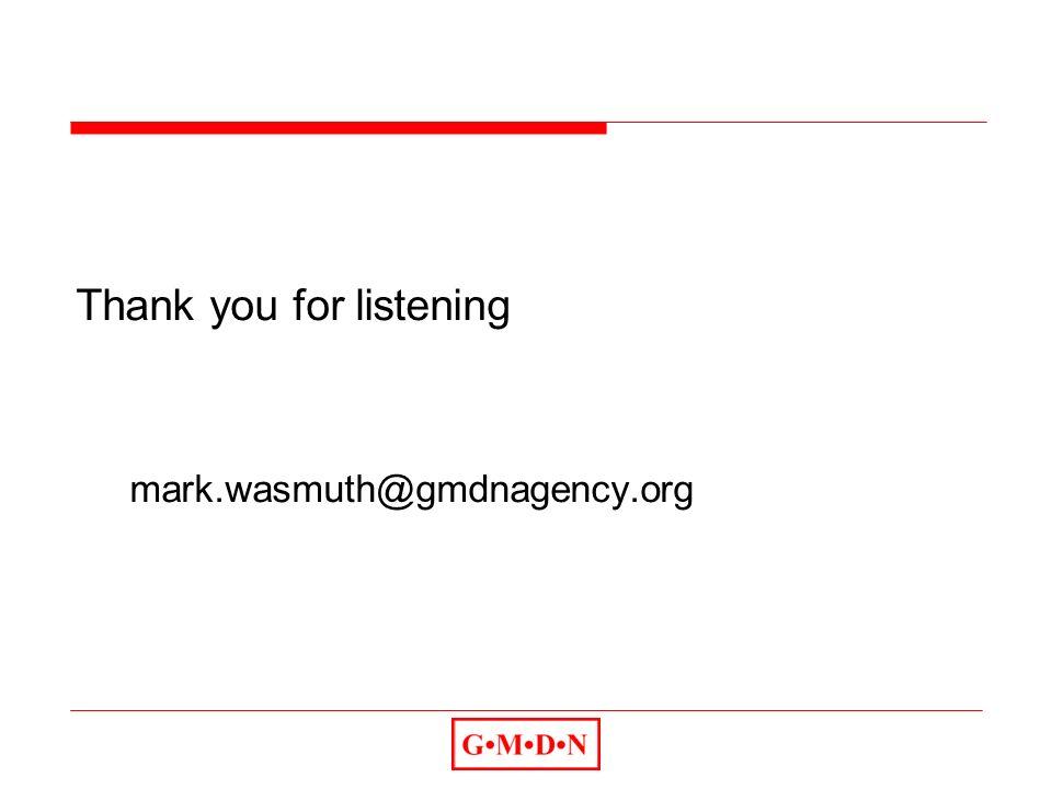 Thank you for listening mark.wasmuth@gmdnagency.org