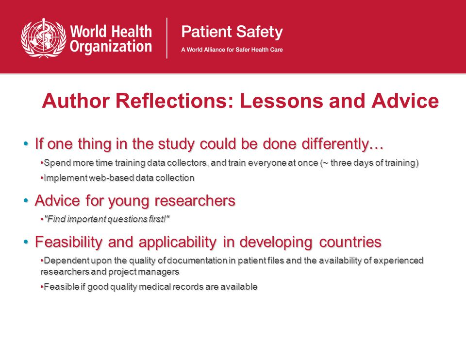 Author Reflections: Lessons and Advice If one thing in the study could be done differently…If one thing in the study could be done differently… Spend