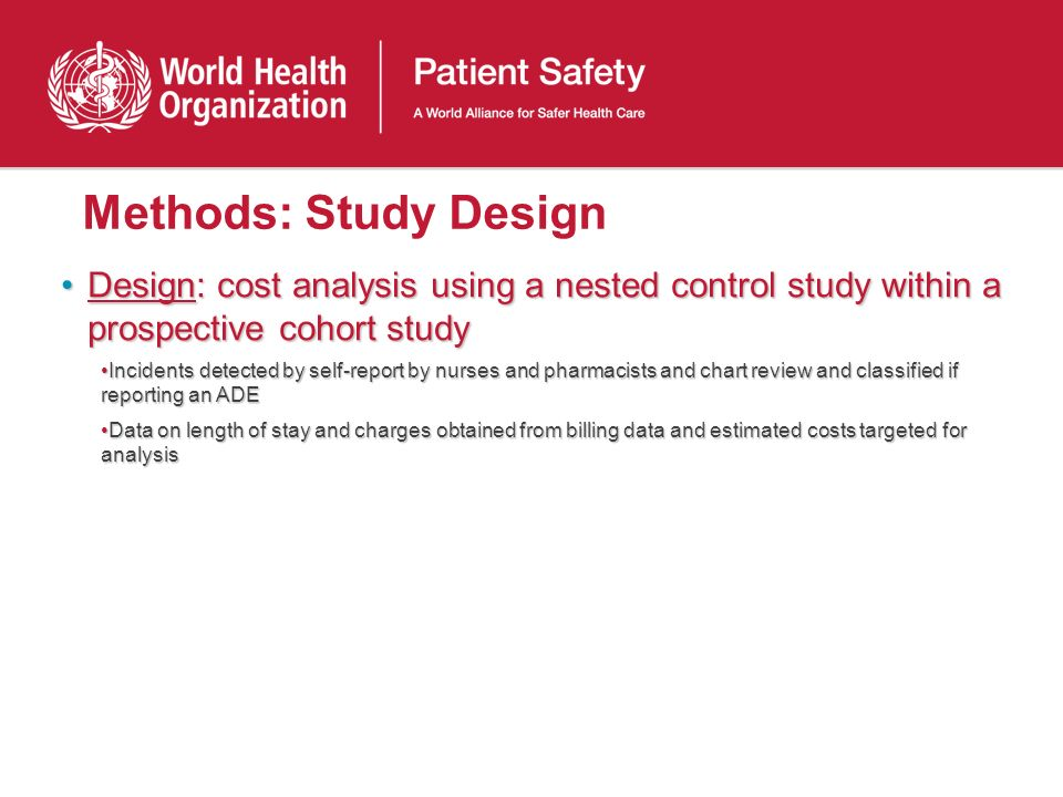 Methods: Study Design Design: cost analysis using a nested control study within a prospective cohort studyDesign: cost analysis using a nested control
