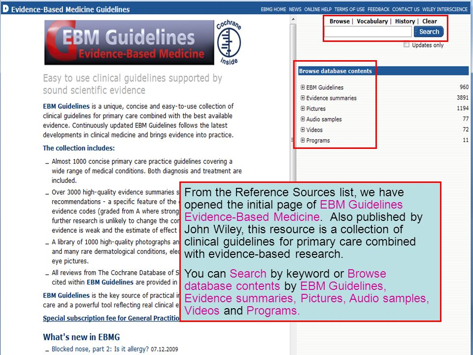 From the Reference Sources list, we have opened the initial page of EBM Guidelines Evidence-Based Medicine. Also published by John Wiley, this resourc
